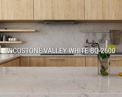 Vicostone Valley White BQ-2600
